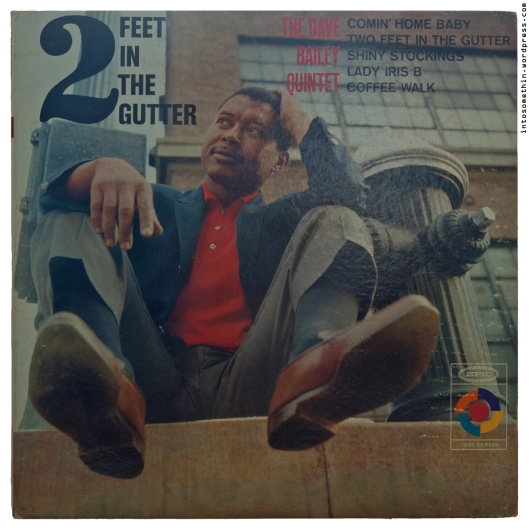 dave bailey - two feet in the gutter - front